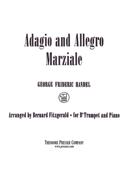 Handel: Adagio And Allegro Marziale Arranged for B-Flat Trumpet and Piano